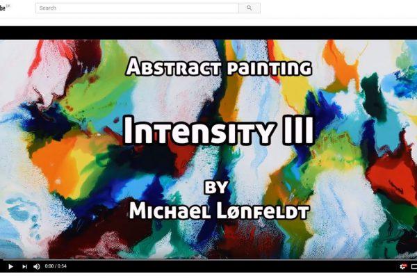 Video af maleriet Intensity III af Art by Lønfeldt